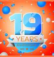 nineteen years anniversary celebration vector image vector image