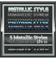 Set of Various Metallic Styles for Design vector image