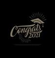 congrats class 2021 graduates vintage concept vector image