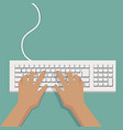 flat hands typing on white keyboard with cable vector image vector image