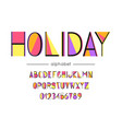 holiday font and alphabet type with vector image