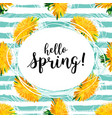 spring flowers hello lettering yellow vector image