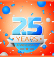 twenty five years anniversary celebration vector image vector image