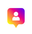 social media notification icon symbol follower vector image vector image