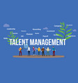 talent management concept with big text and team vector image vector image
