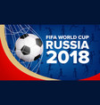 2018 fifa world cup banner championship vector image