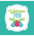 welcome spring card vector image vector image