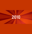 2010 new year shine revolution red color bright vector image vector image