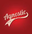 agnostic grungy theme varsity retro text vector image vector image