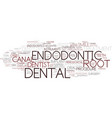 Endodontic word cloud concept