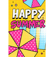 happy summer banner bright retro pop art style vector image vector image