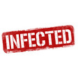 infected grunge rubber stamp vector image vector image