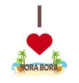 i love bora bora travel palm summer lounge vector image vector image