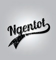 Ngentot indonesian curse cursive word grungy text vector image