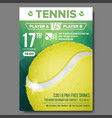 tennis poster sport event announcement vector image vector image