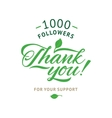 Thank you 1000 followers card ecology vector image vector image