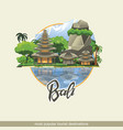 bali islands are one most visited places vector image