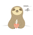 funny sloth tasting cup coffee vector image vector image