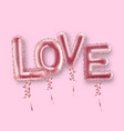 love balloon foil text realistic valentine vector image vector image