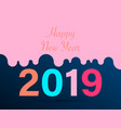 new 2019 year perfect for vector image vector image