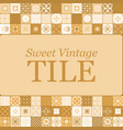 sweet vintage ceramic brown tiles vector image vector image