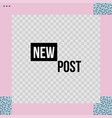 trendy geometric templates for social media post vector image vector image