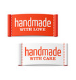 handmade with love and care labels vector image vector image