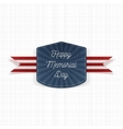Happy Memorial Day realistic Emblem with Text vector image vector image