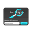 Keyword search form with dark background and blue vector image vector image