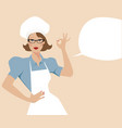 woman chef and empty speech balloon retro style vector image