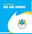 join our team busienss company team on time we vector image vector image