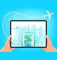 world travel concept man holding modern tablet vector image
