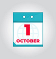 first 1 october flat daily calendar icon vector image vector image
