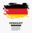 germany flag with brush strokes vector image vector image