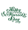Happy St Patricks Day Lettering text vector image vector image