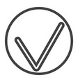 tick line icon web and mobile check sign vector image