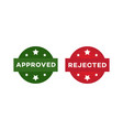 approved and rejected label set isolated on white vector image