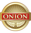 onion gold label vector image vector image