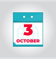 third 3 october flat daily calendar icon vector image
