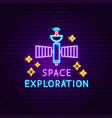 space exploration neon label vector image