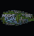 teen weight loss plan text background word cloud vector image vector image