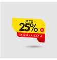 up to 25 special big sale label template design vector image vector image