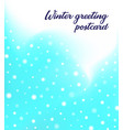 winter blue greeting postcard design with blurred vector image