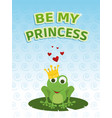 be my princess card vector image vector image