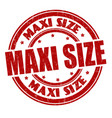 maxi size sign or stamp vector image