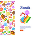sweets biscuits cakes chocolate and caramel vector image vector image
