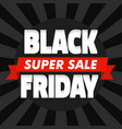 black friday super sale concept background flat vector image