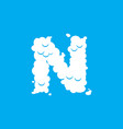 letter n cloud font symbol white alphabet sign on vector image vector image