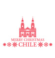 Merry Christmas Chile vector image vector image