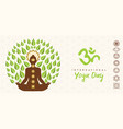 yoga day banner person lotus pose tree vector image vector image